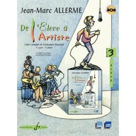 ALLERME DE L'ELEVE A L'ARTISTE 3 ELEVE (PACK PARTITION+CD)