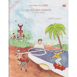 ALLERME LA CLE DES CHANTS VOLUME 2  ELEVE (PACK CD+PARTITON) GB5374