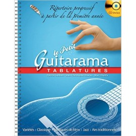LE PETIT GUITARAMA TABLATURES (PACK PARTITION+CD)