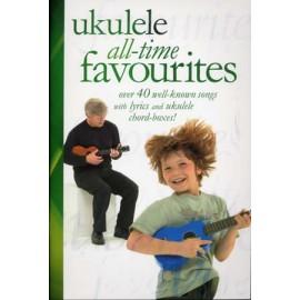 UKULELE ALL TIME FAVORITES 40 SONGS