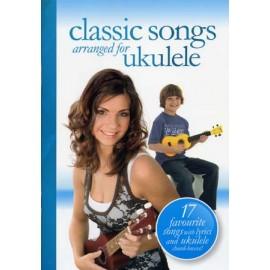 UKULELE CLASSIC SONGS ARRANGED AM996941