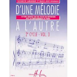 LAMARQUE D'UNE MELODIE A L'AUTRE 2EME CYCLE VOLUME 3