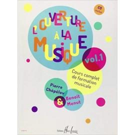 CHEPELOV / MENUT L'OUVERTURE A LA MUSIQUE VOL.1 (PACK PARTITION+CE) HL29091