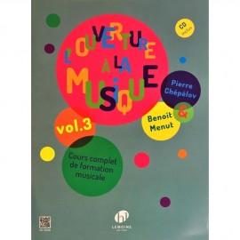 CHEPELOV / MENUT L'OUVERTURE A LA MUSIQUE VOL.3 (PACK PARTITION+CD) HL 29200