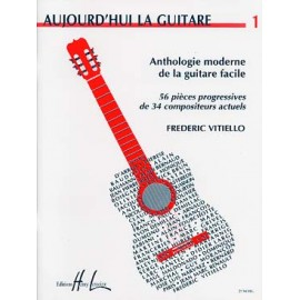 VITIELLO AUJOURDHUI LA GUITARE VOLUME 1