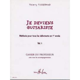 TISSERAND JE DEVIENS GUITARISTE PROF