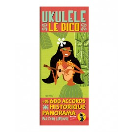 LEFEVRE UKULELE LE DICTIONNAIRE ACCORDS