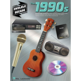THE 1990'S THE UKULELE DECADE SERIES HL00114601