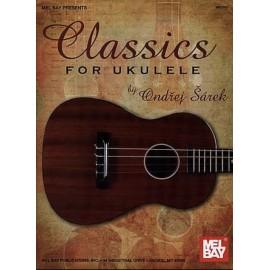 CLASSICS FOR UKULELE BY ANDREJ SAREK