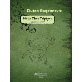 BOGDANOVIC HELLO THEO TRITYCH DO755