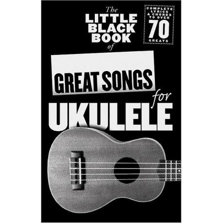 LITTLE BLACK SONGBOOK UKULELE GREAT SONGS MUSAM1006434