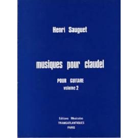 SAUGUET MUSIQUES POUR CLAUDEL POUR GUITARE VOLUME 2  ETR1384