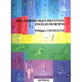 CHAMAGNE EDUCATION PHYSIQUE PREVENTIVE POUR LES MUSICIENS