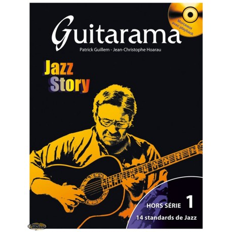 GUITARAMA JAZZ STORY HORS SERIE 1 (PACK PARTITION+CD)