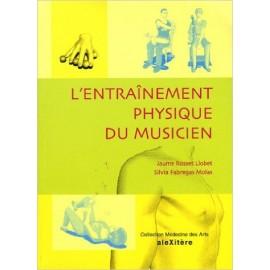 LLOBET L'ENTRAINEMENT PHYSIQUE DU MUSICIEN