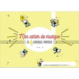 CAHIER DE MUSIQUE GROSSES PORTEES 4 PORTEES E4