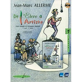 ALLERME DE L'ELEVE A L'ARTISTE 1 ELEVE (PACK PARTITION + CD)