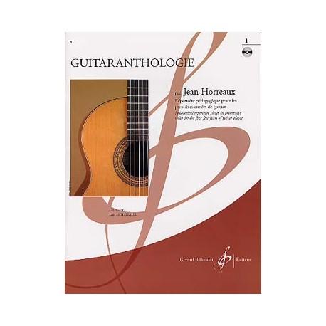 HORREAUX GUITARANTHOLOGIE 1 + CD (PACK PARTITION + CD)