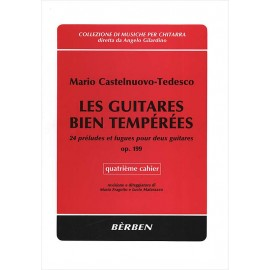 CASTELNUOVO TEDESCO GUITARES BIEN TEMPEREES 4 BE9944
