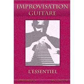 GAUTIER IMPROVISATION GUITARE : L'ESSENTIEL