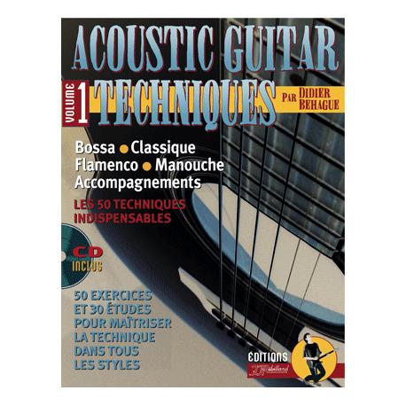 BEHAGUE ACOUSTIC GUITAR TECHNIQUES VOL 1 PACK PARTITION CD