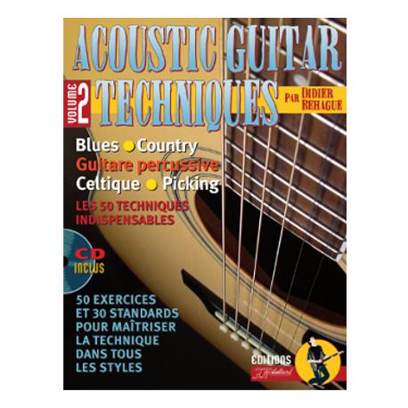 BEHAGUE ACOUSTIC GUITAR TECHNIQUES VOL 2 PACK PARTITION CD