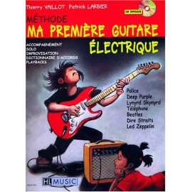 LARBIER / VAILLOT MA PREMIERE GUITARE ELECTRIQUE (PACK PARTITION CD)
