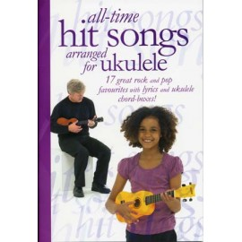UKULELE ALL TIME HITS SONGS 17 ROCK AND POP AM995082