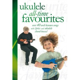 UKULELE ALL TIME FAVORITES 40 SONGS AM992233