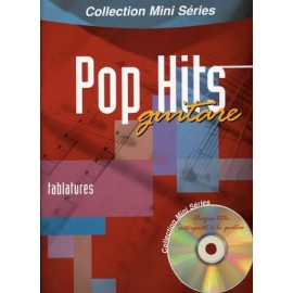 MINI SERIES POP HITS GUITARE TAB 100070 + CD