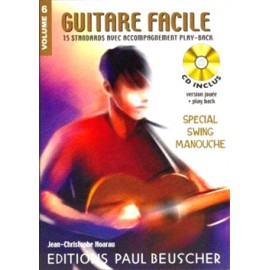 GUITARE FACILE VOLUME 6 SEPCIALE SWING MANOUCHE (PACK PARTITION+CD)