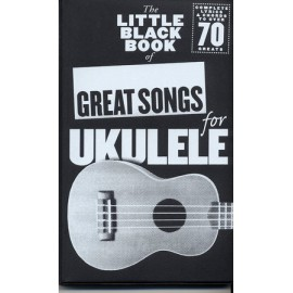 LITTLE BLACK BOOK GREAT SONGS FOR UKULELE  AM1006434