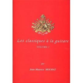 MOURAT LES CLASSIQUES A LA GUITARE 1 C5649 (PACK PARTITION+CD)